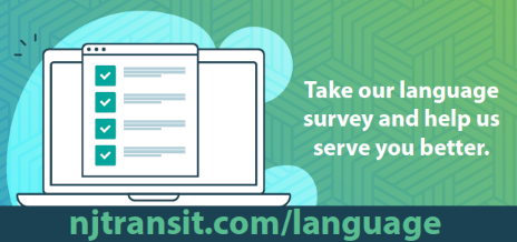 NJ Transit Language Survey https://njtransit.com/language